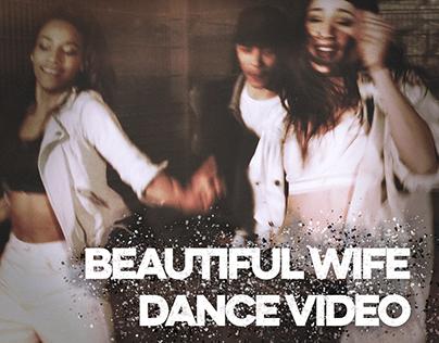 Beautiful Wife (Dance Film)