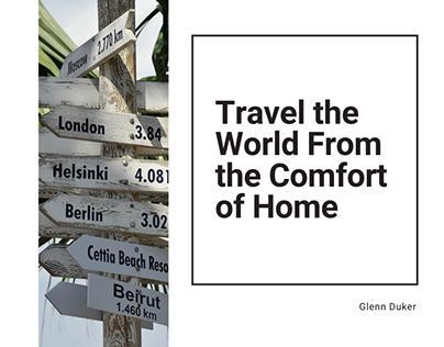 Travel the World From the Comfort of Home | Glenn Duker
