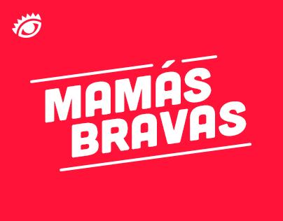 Mamás Bravas | Finalista El Ojo de Iberoamérica 2014