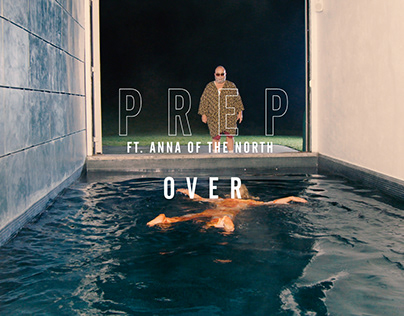 PREP 'Over' - Official Video