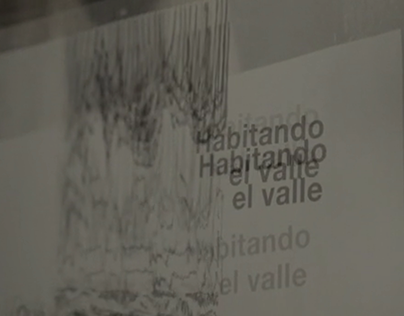 Habitando el Valle (Inhabiting the Valley)