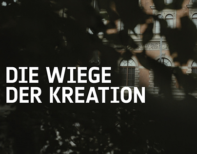 Die Wiege der Kreation