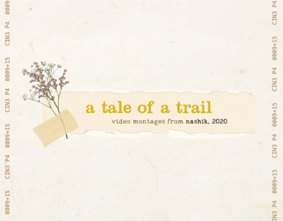 A Tale of a Trail - Video Montages
