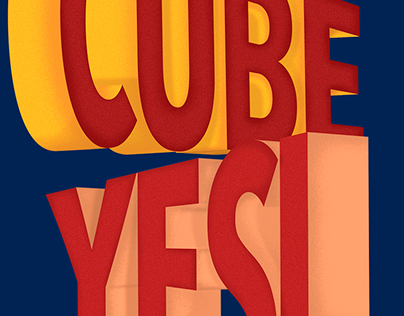 CUBE YES! Lettering illustration and Poster Design