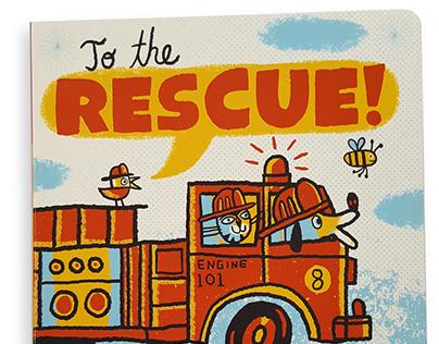 To the Rescue - board book