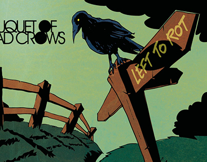 Bouquet of Dead Crows, 'Left to Rot' sleeve