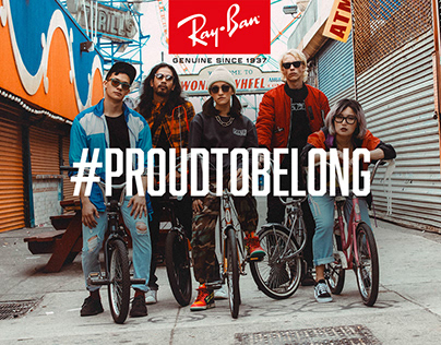 Ray-Ban global campaign | #ProudToBelong