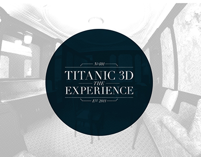 Titanic 3D: the Experience Project