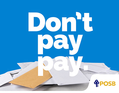 """POSB Debt Consolidation Plan - """"Don't pay pay"""" banner"""