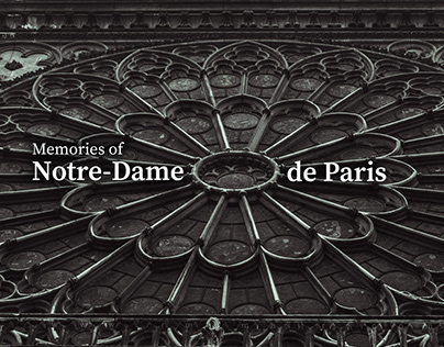 Memories of Notre-Dame de Paris