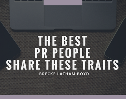 The Best PR People Share These Traits