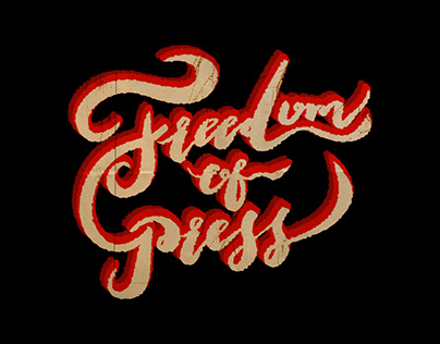 """Freedom of Press"" - Calligraphy Graphic Design"