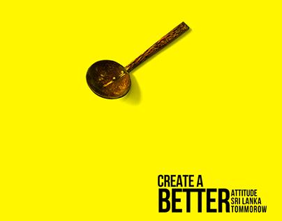 """Create a Better Sri Lanka"""