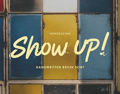 Show Up! – Handwritten Brush Font