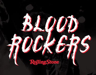 BLOOD ROCKERS - ROLLING STONE