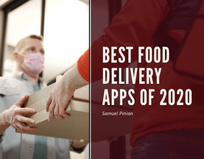 BestFood Delivery Apps of 2020   Samuel Pinion