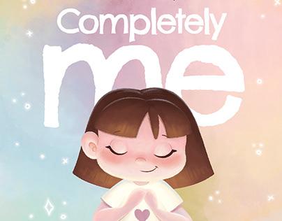 Completely Me | children's book