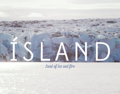 Ísland: Land of ice and fire - Personal Project