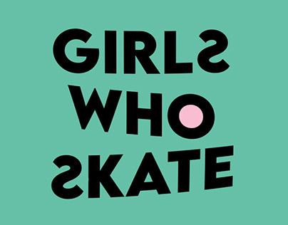 GIRLS WHO SKATE- IDENTITÉ VISUELLE