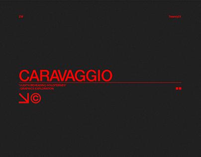 CARAVAGGIO GRAPHICS EXPLORATION