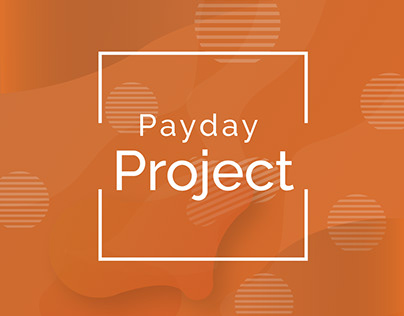 Payday Project