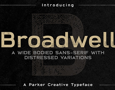 Broadwell - Strong Distressed Font