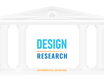Experiential Museums - Design Research, UX