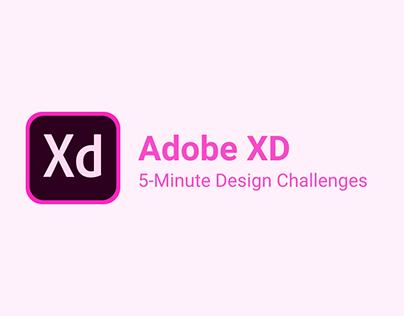 Adobe XD 5-Minute Design Challenges