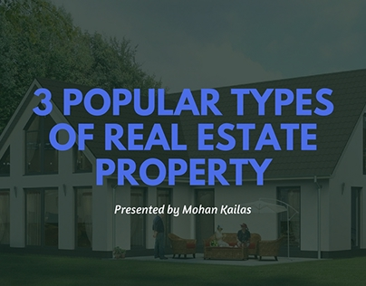 3 Popular Types of Real Estate Property