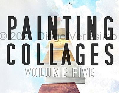 Painting Collages - volume five