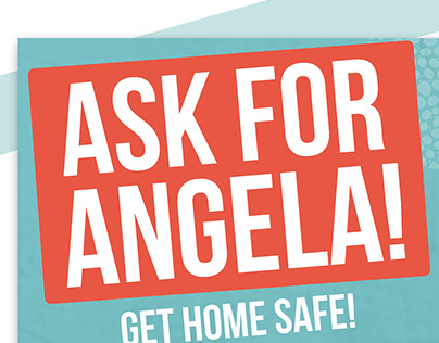 Ask for Angela Campaign 2017
