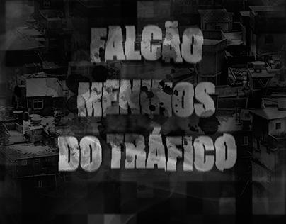 Revista Galileu   Falcão - Meninos do Tráfico