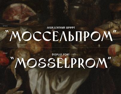 Mosselprom Typeface