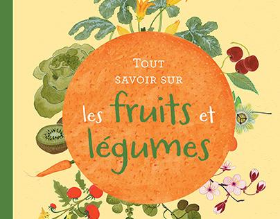 Fruit et Legumes, Éd.Rue des enfants 2019