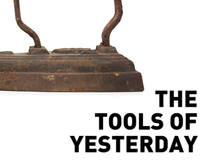 Editorial | The Tools of Yesterday