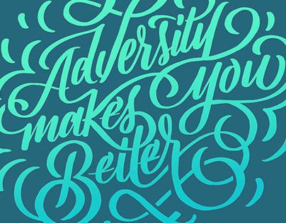 Adversity Makes You Better