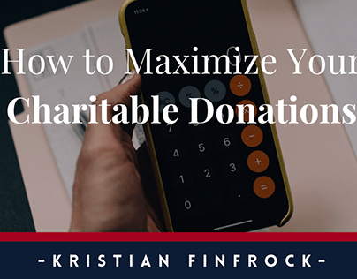 How to Maximize Your Charitable Donations