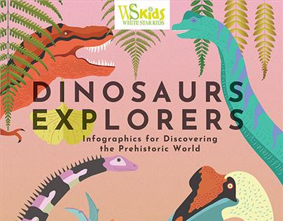Dinosaurs Explorers / White Star Kids