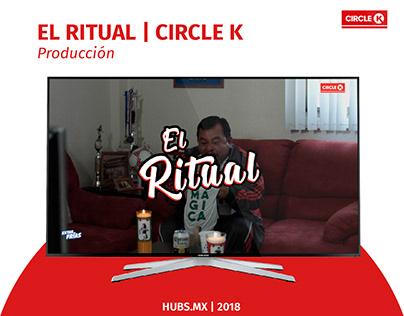 Producción El Ritual / Circle k
