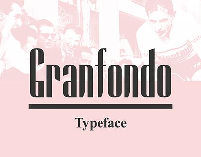 Granfondo Typeface
