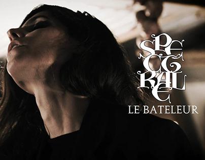 SPECTRALE - Le Bateleur