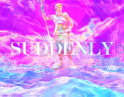 """Suddenly"" Lyric Video"