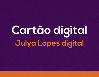 Cartão digital - Julya Lopes Digital