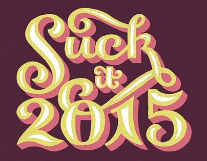 Suck it 2015