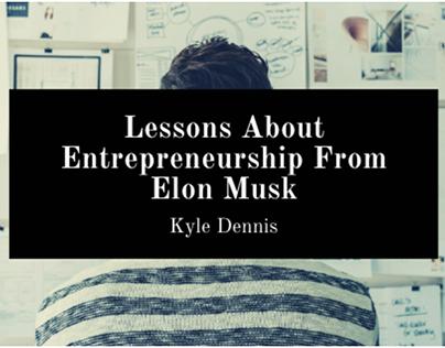 Lessons On Entrepreneurship From Elon Musk