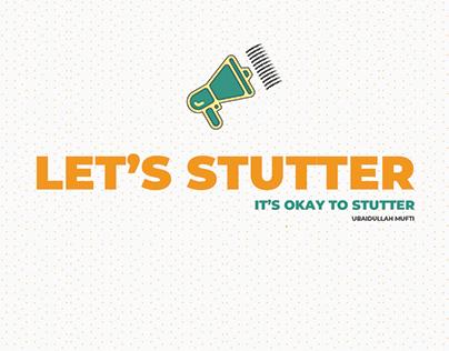 LET'S STUTTER