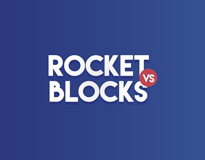ROCKET VS BLOCKS