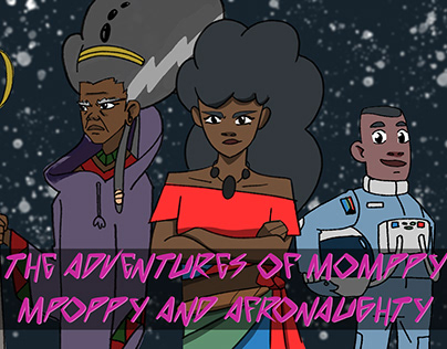 The Adventures of Mompyy Mpoppy and Afronaughty