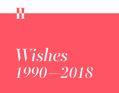Wishes 1990 - 2018