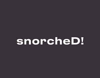 snorcheD!